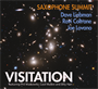Saxophone Summit - Visitation