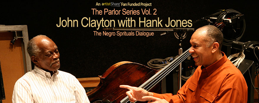 Parlor Series Vol. 2-John Clayton Hank Jones Project