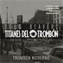 Titanes del Trombón Available for iTunes Pre-Order