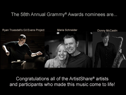 ArtistShare fan-funded Recordings Receive 3 Grammy nominations for the 58th Annual Grammy Awards