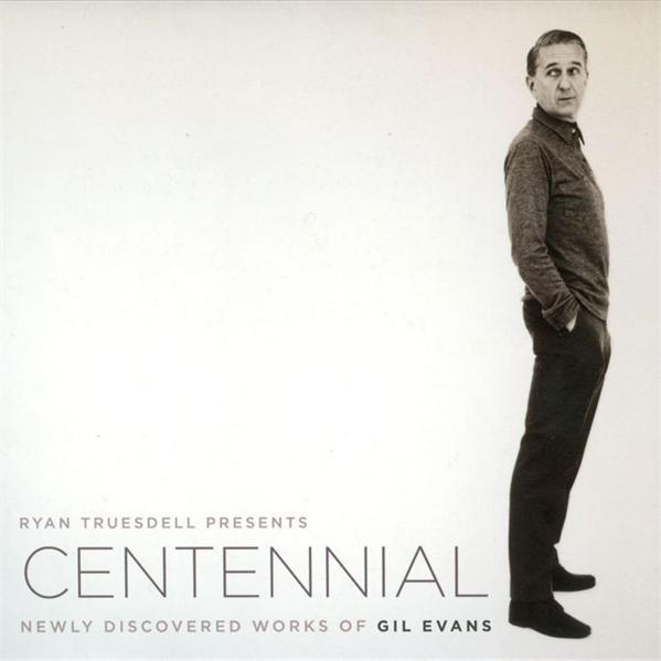 Gil Evans Centennial