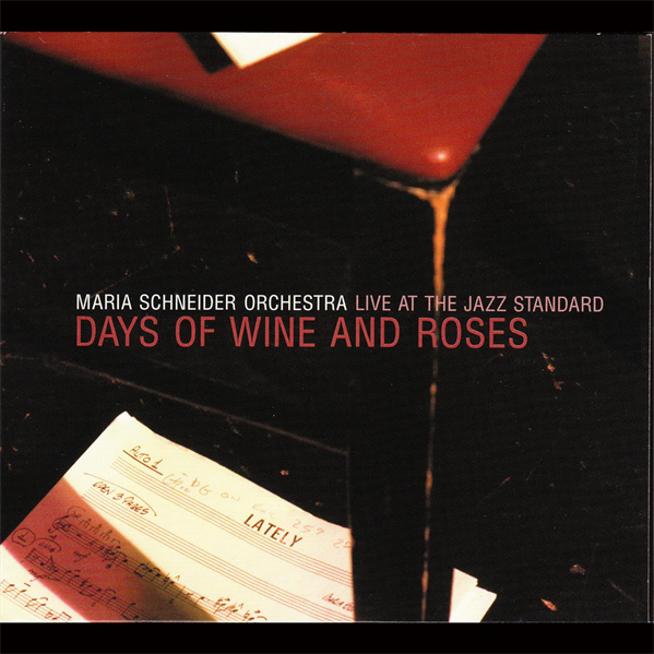 Days of Wine & Roses Live at the Jazz Standard