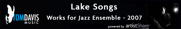 Lake Songs - Works for Jazz Ensemble 2007