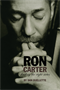 Ron Carter - Finding the Right Notes Book Participant (Autographed)